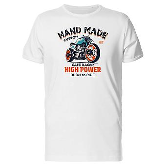 Hand Made Custom. High Power Tee Men's -Image by Shutterstock