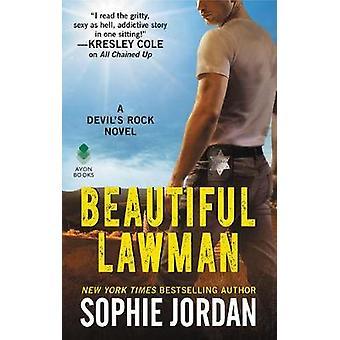 Beautiful Lawman - A Devil's Rock Novel by Sophie Jordan - 97800626665