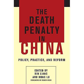 中国 - ポリシー - 練習 - とビン Lia による改革で死刑