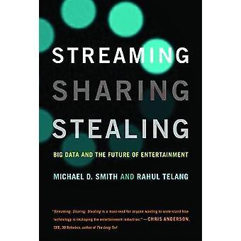 En streaming - partage de données volumineuses - voler - and the Future of Entertainm