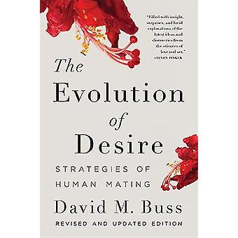 De evolutie van verlangen - strategieën van de menselijke voortplanting door David M. Buss
