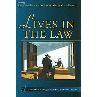 Lives in the Law by Austin Sarat - Lawrence Douglas - Martha Merrill
