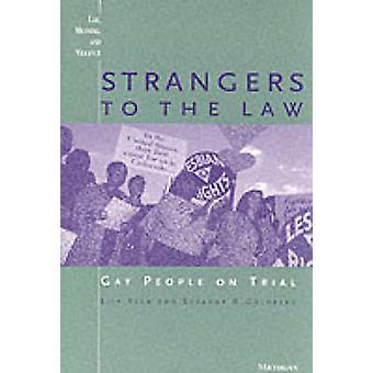 Strangers to the Law - Gay People on Trial (New edition) by Lisa Keen