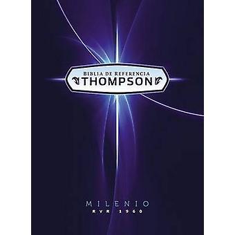 Biblia De Referencia Thompson Milenio Rvr 1960 (Special edition) by Z