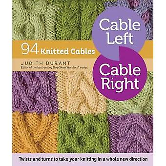 Cable Left - Cable Right by Judith Durant - 9781612125169 Book