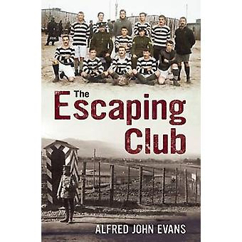 Le Club s'échappant par Alfred John Evans - Book 9781781551233