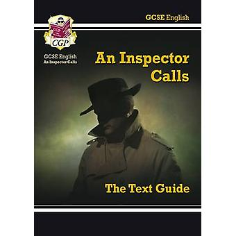 GCSE English Text Guide - An Inspector Calls by CGP Books - CGP Books