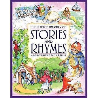 Le trésor ultime des histoires & Rhymes - une Collection de 215 contes