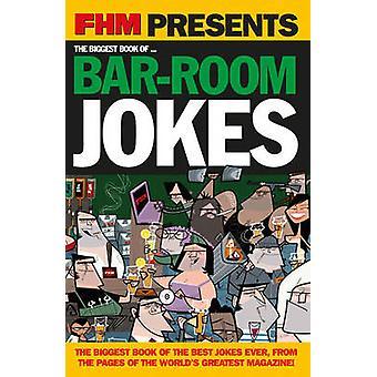 FHM größte Bar Zimmer Witze von Emap Consumer Media Limited - 978185375