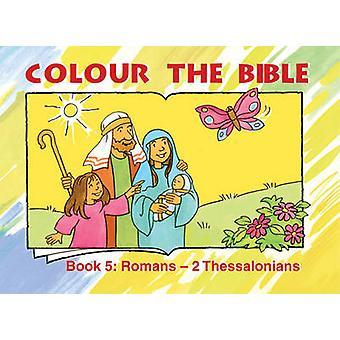 Coloris des Bible - 5 - Romains - Thessaloniciens par MacKenzie Carine - 978