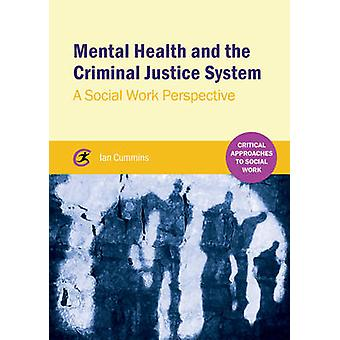 Mental Health and the Criminal Justice System - A Social Work Perspect