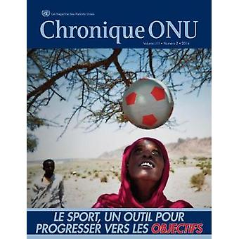 Chronique Onu Volume Liii Number 2 - 2016 by United Nations - 97892130