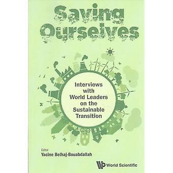 Spara oss - intervjuer med världens ledare på hållbar Tr