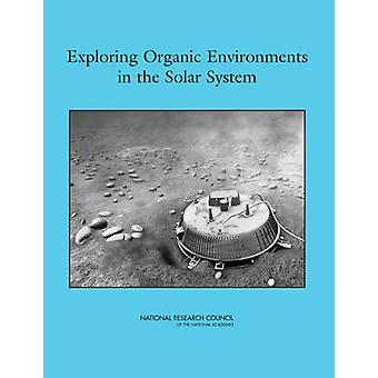 Exploring Organic Environments in the Solar System by Task Group on O