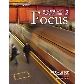 Lecture et vocabulaire Focus - 2 par Deborah Gordon - Laurie Blass - 97