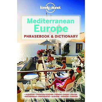 Lonely Planet Mediterranean Europe Phrasebook & Dictionary (3rd Revis