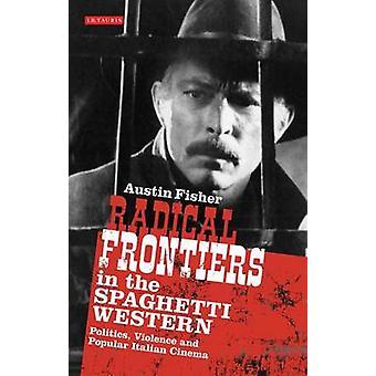Fronteiras radicais no Western Spaghetti - política - violência e P
