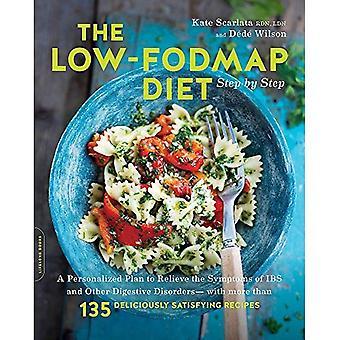 Låg-FODMAP dieten steg: en personlig Plan för att lindra symtomen vid IBS och andra matsmältningsstörningar--med mer än 130 härligt tillfredsställande recept (Häftad)