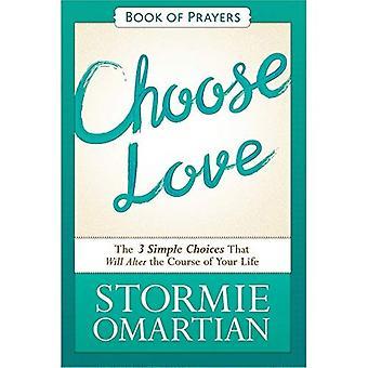 Välj kärlek bok av böner