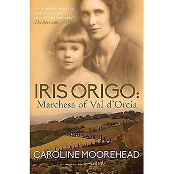 Iris Origo: Marchesa van Val D'Orcia