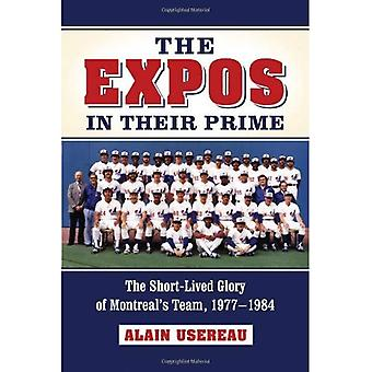 The Expos in Their Prime