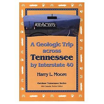 Een geologische tocht over Tennessee door Interstate 40 (buiten Tennessee)