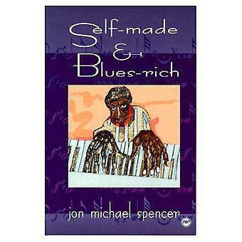 Self-made &; blues-rich