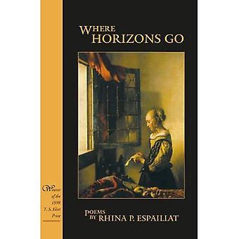 Where Horizons Go : Poems