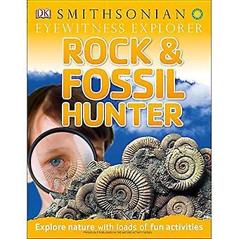 Explorateur de témoin oculaire: Roches et fossiles Hunter (Eyewitness explorateurs)