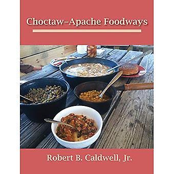 Choctaw-Apache Foodways