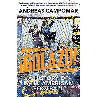 Golazo!: une histoire du Football latino-américain