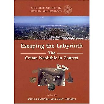 Escaping the Labyrinth: The Cretan Neolithic in Context (Sheffield Studies in Aegean Archaeology (Paperback))