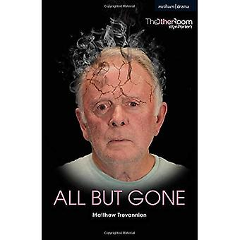 All But Gone (Modern Plays)