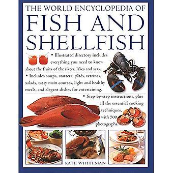 The Fish & Shellfish, World Encyclopedia of: Illustrated directory contains everything you need to know about the fruits of the rivers, lakes and seas; includes soups, starters, pates, terrines, salads, tasty main courses, light and healthy meals, and el