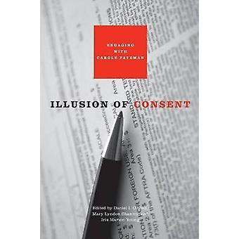Ilusão de consentimento engajar-se com Carole Pateman por ONeill & Daniel eu.
