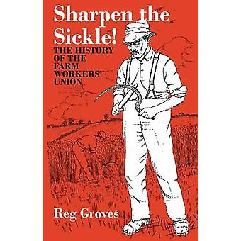 Sharpen the Sickle by Groves & Reg