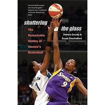 Shattering the Glass by Grundy & Pamela