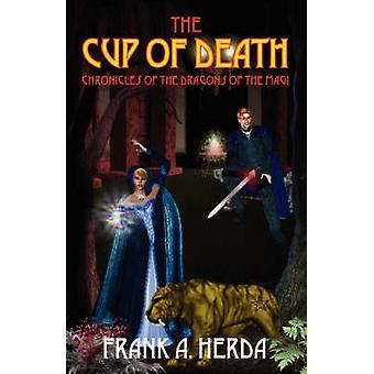 De Beker van de kronieken van de dood van de draken van Magi door Herda & Frank A