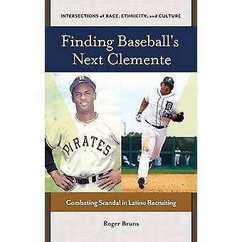 Suche nach Baseballs nächsten Clemente Bekämpfung der Skandal in Latino Rekrutierung von Bruns & Roger