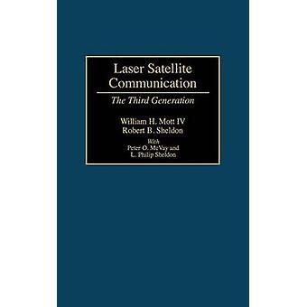 Laser satellittkommunikasjon tredje generasjon av Mott & William H. & IV
