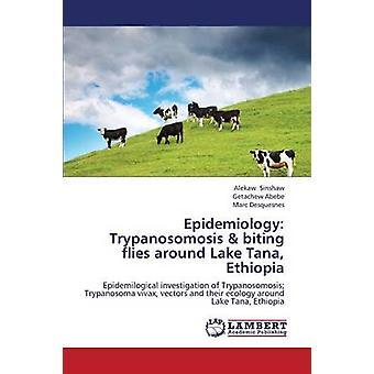 Epidemiologi Trypanosomosis bitande flugor runt sjön Tana Etiopien av Sinshaw Alekaw