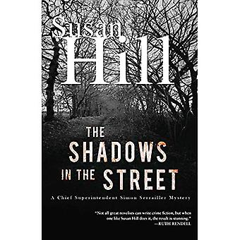 The Shadows in the Street: A Chief Superintendent Simon Serailler Mystery