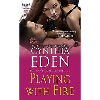 Playing With Fire by Playing With Fire - 9780758284112 Book