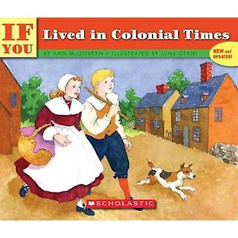 If You Lived in Colonial Times by McGovern - Ann - 9780833587763 Book