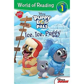 Puppy Dog Pals Ice - Ice - Puggy by Disney Book Group - 9781368010313