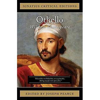 Othello - Ignatius Critical Edition by William Shakespeare - Joseph Pe