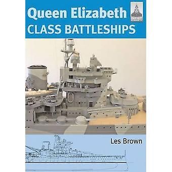 Queen Elizabeth Class Battleships by Les Brown - 9781848320611 Book