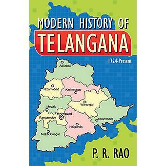 Modern History of Telangana 1724-2015 - 9788120795327 Book