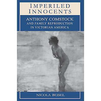 الأبرياء المنكوبين-أنتوني Comstock والاستنساخ الأسرة في فكة