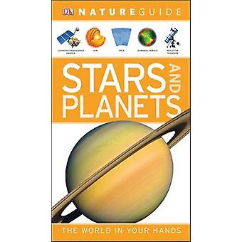 Nature Guide Stars and Planets The World in Your Hands par DK